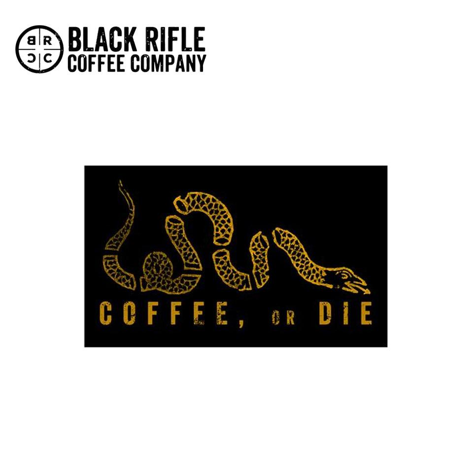 """COFFEE, OR DIE"" STICKER"