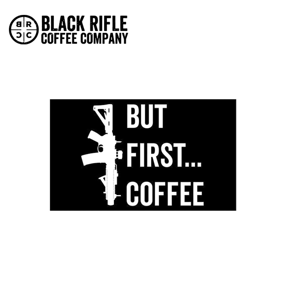 "BUT FIRST COFFEE STICKER - 6"" X 4""  BLACK WITH WHITE PRINT"