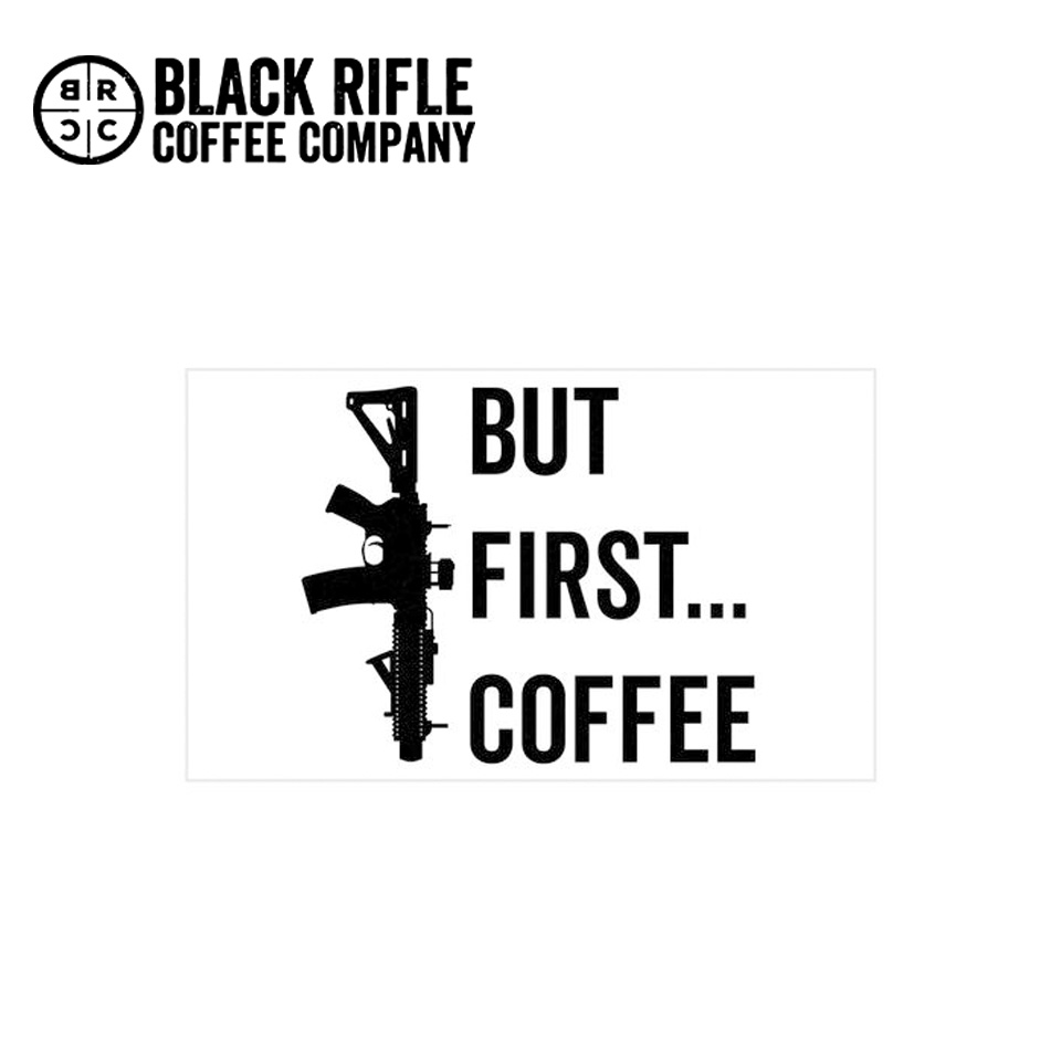 "BUT FIRST COFFEE STICKER - 6"" X 4"" WHITE WITH BLACK PRINT"